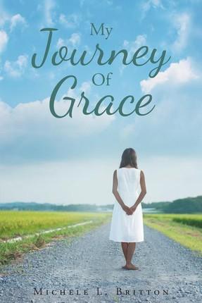 My Journey Of Grace