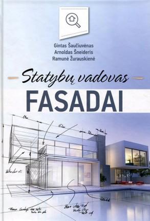 Fasadai: statybų vadovas