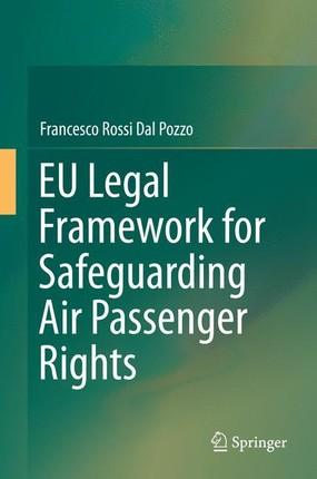 EU Legal Framework for Safeguarding Air Passenger Rights