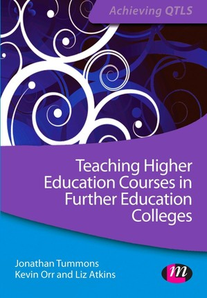Teaching Higher Education Courses in Further Education Colleges