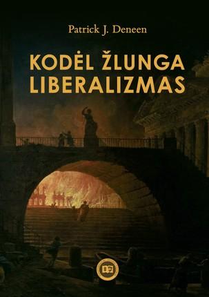 Kodėl žlunga liberalizmas