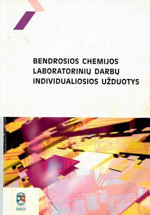 Bendrosios chemijos laboratorinių darbų individualiosios užduotys