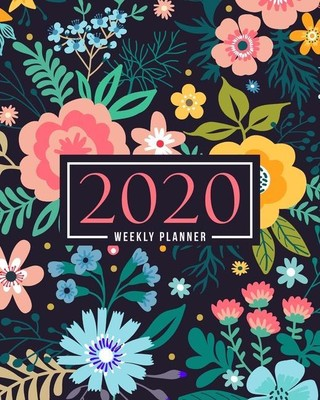 2020 Weekly Planner: January 1, 2020 to December 31, 2020: Weekly & Monthly View Planner, Organizer & Diary: Yellow & Pink Modern Florals 7