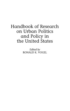 Handbook of Research on Urban Politics and Policy in the United States