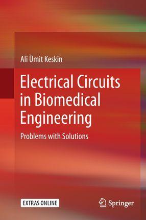 Electrical Circuits in Biomedical Engineering