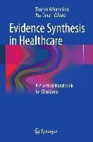 Evidence Synthesis in Healthcare