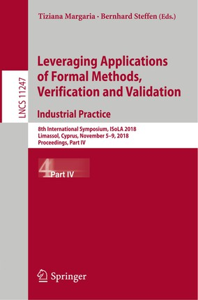 Leveraging Applications of Formal Methods, Verification and Validation. Industrial Practice