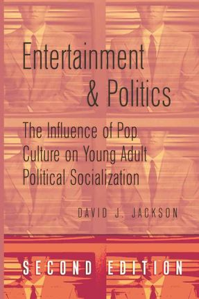 Entertainment and Politics
