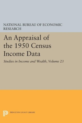 Appraisal of the 1950 Census Income Data, Volume 23
