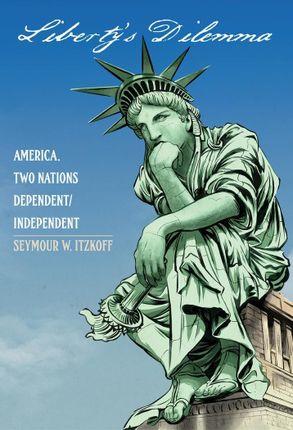 Liberty's Dilemma