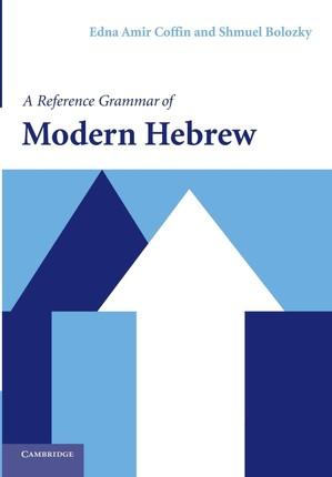 A Reference Grammar of Modern Hebrew