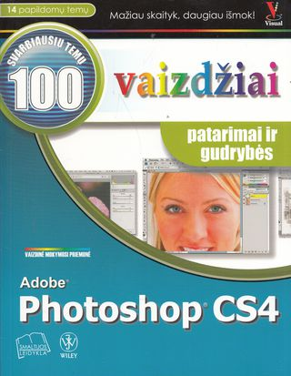 Adobe Photoshop CS4 Top 100 vaizdžiai