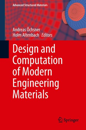 Design and Computation of Modern Engineering Materials