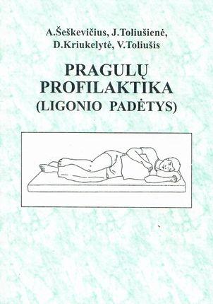 Pragulų profilaktika (ligonio padėtys)