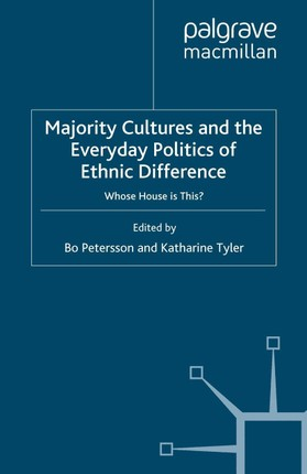 Majority Cultures and the Everyday Politics of Ethnic Difference
