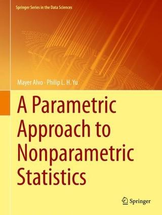A Parametric Approach to Nonparametric Statistics