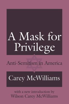 A Mask for Privilege