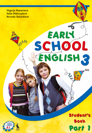 Early School English 3. Student's Book. Part 1. Anglų kalba. Trečioji knyga. Vadovėlis IV klasei. I dalis