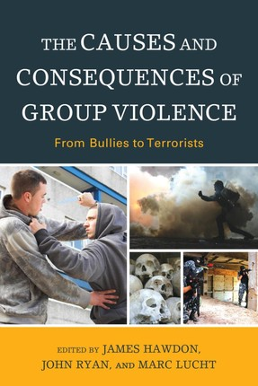 The Causes and Consequences of Group Violence