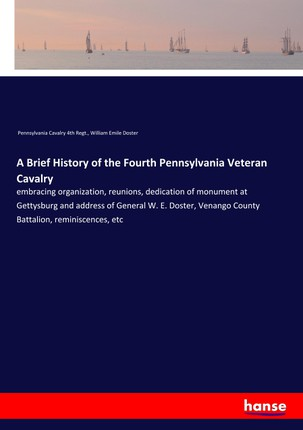 A Brief History of the Fourth Pennsylvania Veteran Cavalry