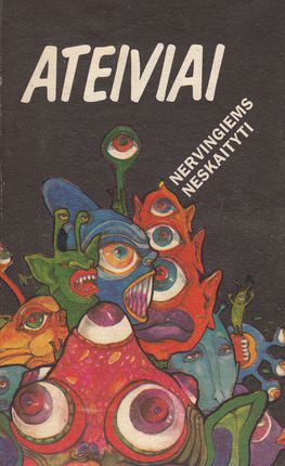 Ateiviai (1993)