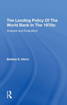The Lending Policy Of The World Bank In The 1970s