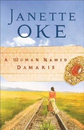 Woman Named Damaris (Women of the West Book #4)