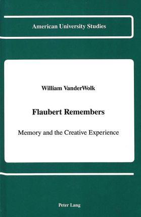 Flaubert Remembers