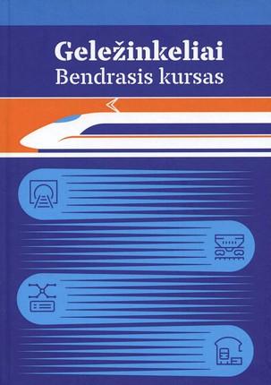 Geležinkeliai: bendrasis kursas