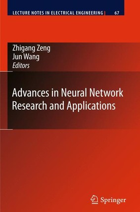 Advances in Neural Network Research and Applications