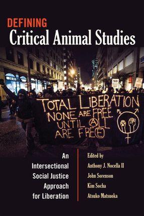 Defining Critical Animal Studies