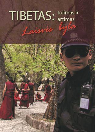 Tibetas: tolimas ir artimas