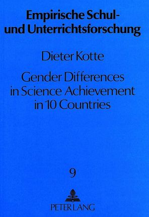 Gender Differences in Science Achievement in 10 Countries