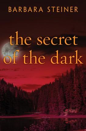 The Secret of the Dark