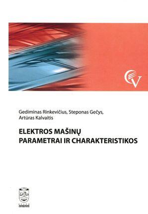 Elektros mašinų parametrai ir charakteristikos