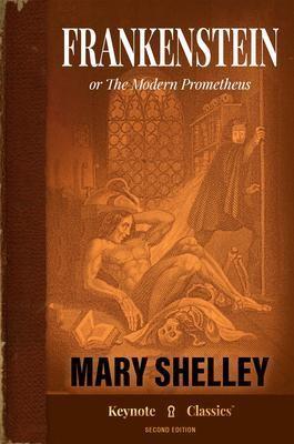 Frankenstein (Annotated Keynote Classics)