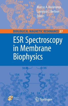 ESR Spectroscopy in Membrane Biophysics
