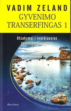 Gyvenimo transerfingas 1. Atsakymai į svarbius gyvenimo klausimus