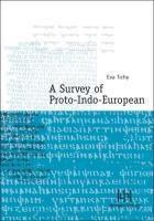 A Survey of Proto-Indo-European