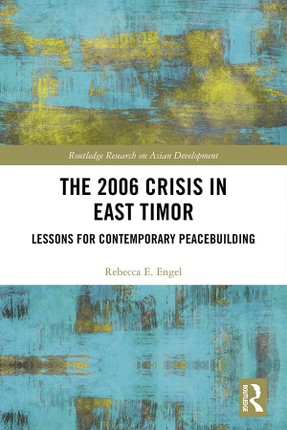 The 2006 Crisis in East Timor