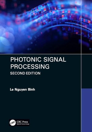 Photonic Signal Processing, Second Edition