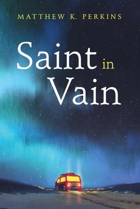 Saint in Vain
