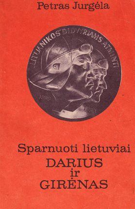 Sparnuoti lietuviai: Darius ir Girėnas