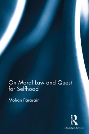 On Moral Law and Quest for Selfhood