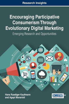 Encouraging Participative Consumerism Through Evolutionary Digital Marketing
