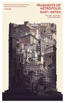 Fragments of Metropolis - East | Osten