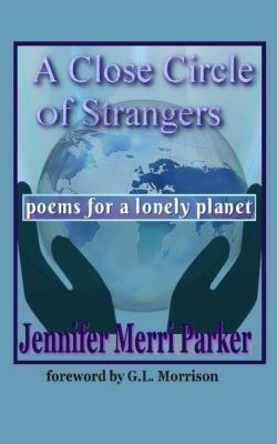 A Close Circle of Strangers