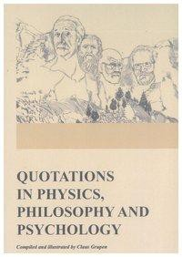 Quotations in Physics, Philosophy and Psychology