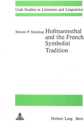 Hofmannsthal and the French Symbolist Tradition