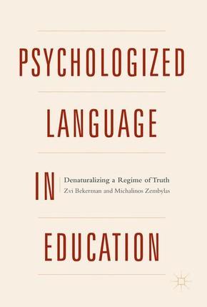 Psychologized Language in Education
